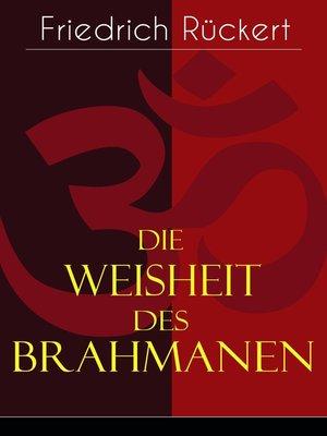 cover image of Die Weisheit des Brahmanen