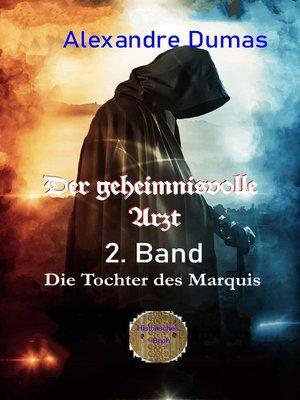 cover image of Der geheimnisvolle Arzt--2. Band