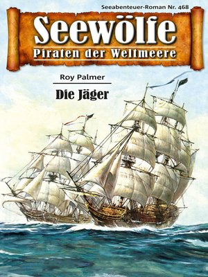 cover image of Seewölfe--Piraten der Weltmeere 468