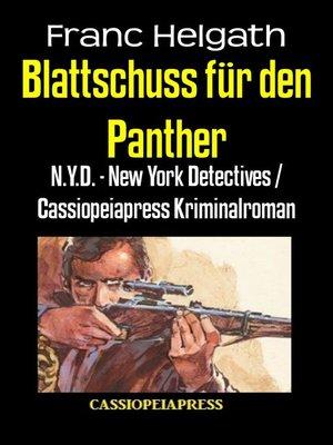 cover image of Blattschuss für den Panther