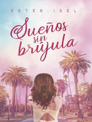 cover image of Sueños sin brújula