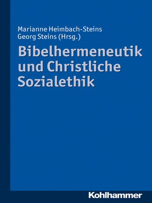 cover image of Bibelhermeneutik und Christliche Sozialethik