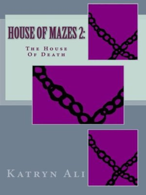 cover image of House of Mazes 2