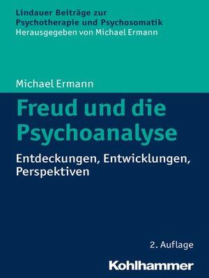 cover image of Freud und die Psychoanalyse