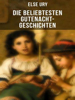cover image of Die beliebtesten Gutenacht-Geschichten von Else Ury