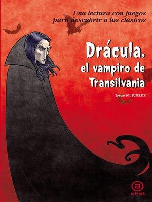 cover image of Drácula, el vampiro de Transilvania