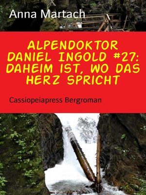 cover image of Alpendoktor Daniel Ingold #27