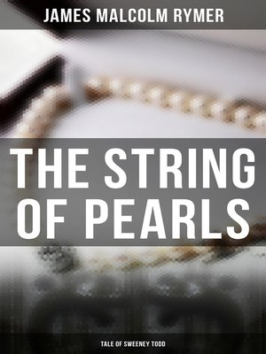 cover image of The String of Pearls--Tale of Sweeney Todd
