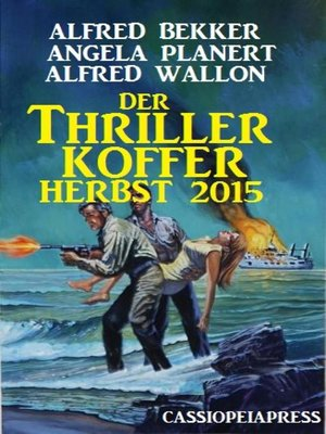 cover image of Der Thriller Koffer Herbst 2015