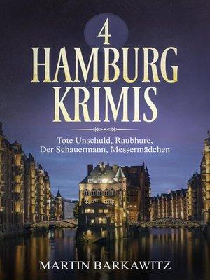 cover image of 4 Hamburg Krimis