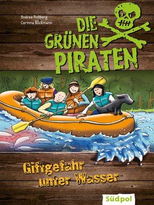 cover image of Die Grünen Piraten--Giftgefahr unter Wasser