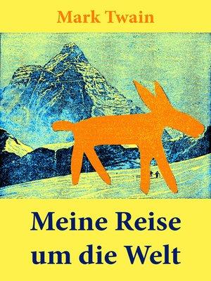 cover image of Meine Reise um die Welt