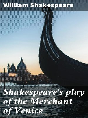 cover image of Shakespeare's play of the Merchant of Venice