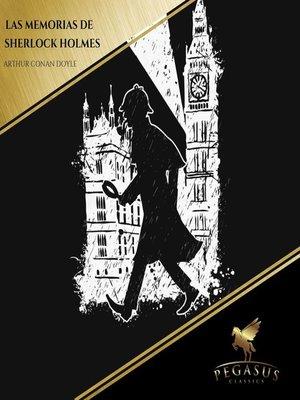 cover image of Las Memorias de Sherlock Holmes