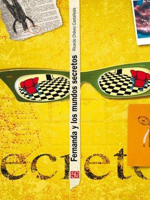 cover image of Fernanda y los mundos secretos