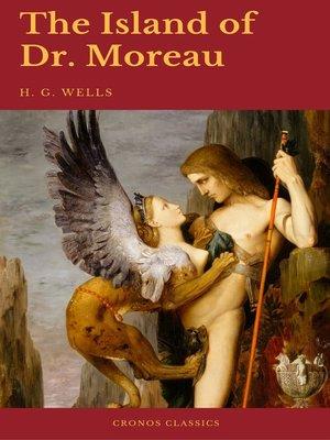 cover image of The Island of Dr. Moreau (Cronos Classics)