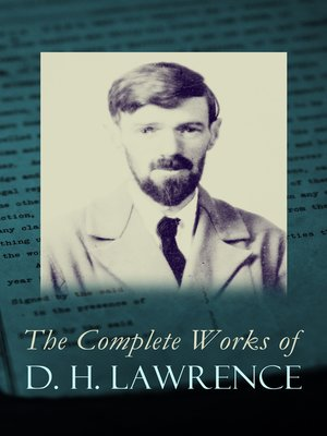cover image of The Complete Works of D. H. Lawrence
