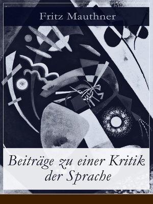 cover image of Beiträge zu einer Kritik der Sprache