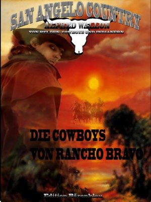cover image of Die Cowboys von Rancho Bravo  (San Angelo Country)