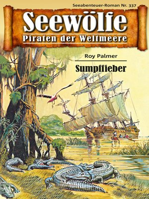 cover image of Seewölfe--Piraten der Weltmeere 337