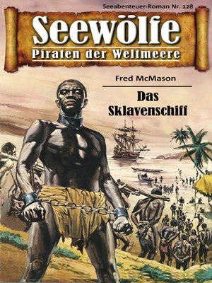 cover image of Seewölfe--Piraten der Weltmeere 128