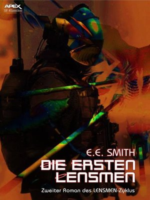cover image of DIE ERSTEN LENSMEN--Zweiter Roman des LENSMEN-Zyklus