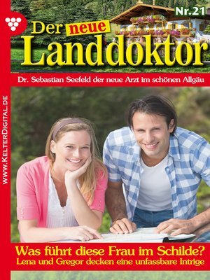 cover image of Der neue Landdoktor 21--Arztroman