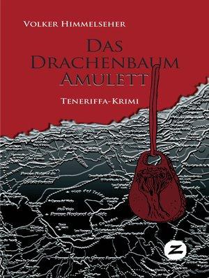 cover image of Das Drachenbaum-Amulett