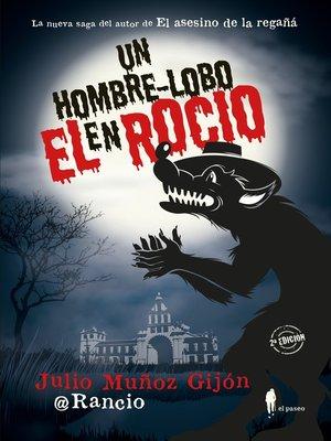cover image of Un hombre-lobo en El Rocío
