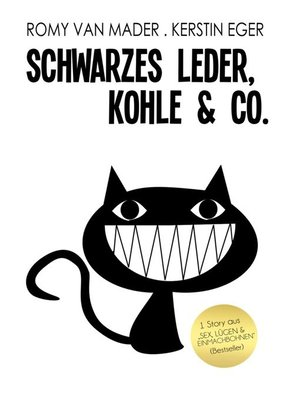 cover image of Schwarzes Leder, Kohle und Co.