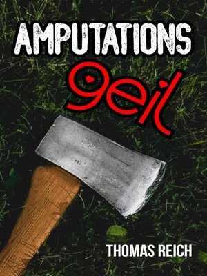 cover image of Amputationsgeil