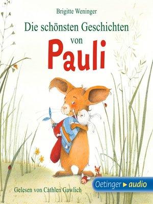 cover image of Die schönsten Geschichten von Pauli