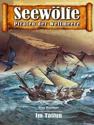 cover image of Seewölfe--Piraten der Weltmeere 121