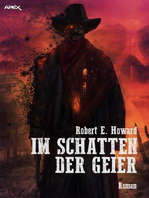 cover image of IM SCHATTEN DER GEIER