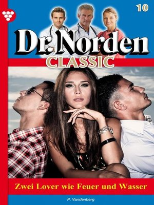 cover image of Dr. Norden Classic 10 – Arztroman