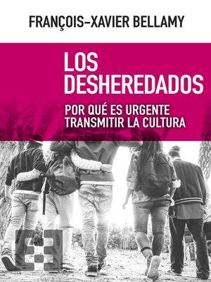 cover image of Los desheredados