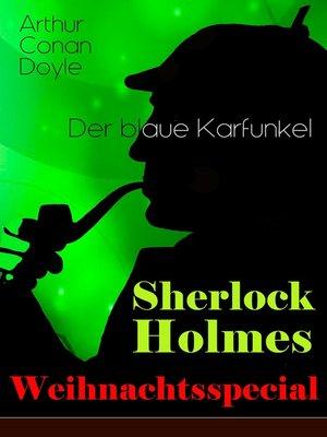 cover image of Sherlock Holmes Weihnachtsspecial--Der blaue Karfunkel