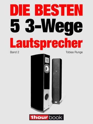 cover image of Die besten 5 3-Wege-Lautsprecher (Band 2)