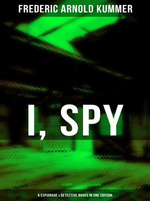 cover image of I, SPY--6 Espionage & Detective Books in One Edition