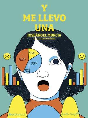 cover image of Y me llevo una