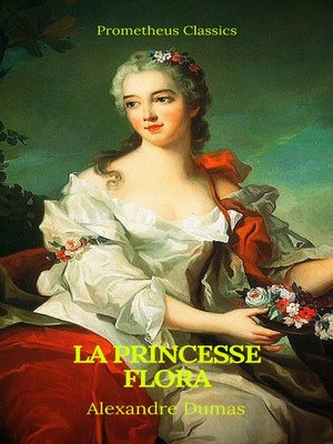 cover image of La princesse Flora (Prometheus Classics)(Table de matières Active)