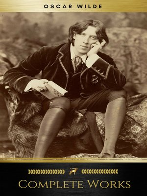 cover image of Complete Works of Oscar Wilde (ShandonPress)