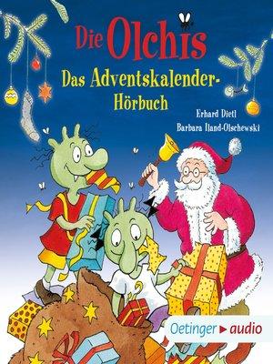 cover image of Die Olchis. Das Adventskalender-Hörbuch