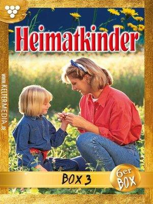 cover image of Heimatkinder Box 3 – Heimatroman