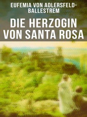 cover image of Die Herzogin von Santa Rosa