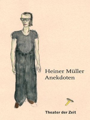 cover image of Heiner Müller – Anekdoten