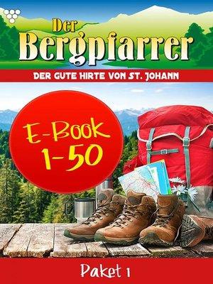 cover image of Der Bergpfarrer Paket 1 – Heimatroman