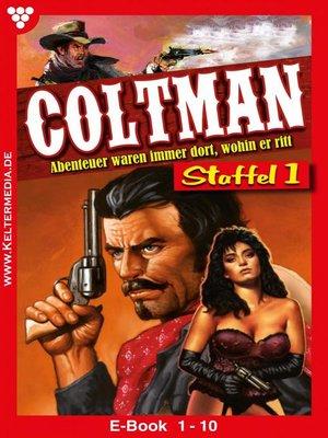 cover image of Coltman Staffel 1 – Erotik Western