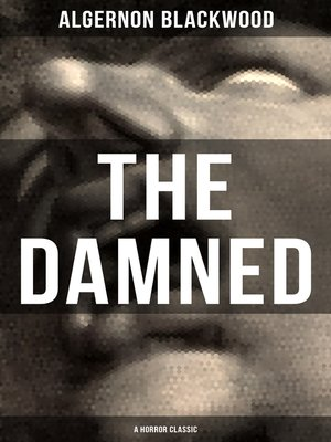 cover image of THE DAMNED (A Horror Classic)