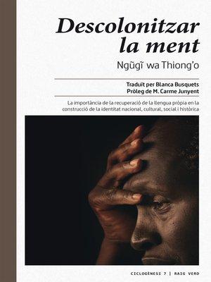 cover image of Descolonitzar la ment